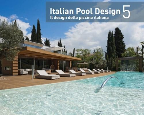 Editrice il campo publishes the fifth volume of the for Pool design book